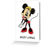 Minnie Cyrus (Miley Cyrus and Minnie Mouse Parody Mix) Greeting Card