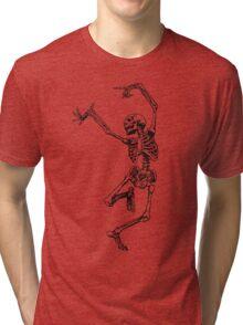Dance your bones off Tri-blend T-Shirt