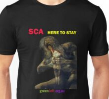 SCA - here to stay Unisex T-Shirt