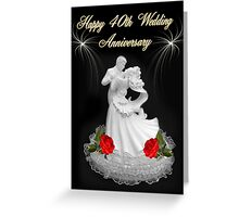(Dedication)~Happy 40th Wedding Anniversary~Jean & Bob ~ Hugs and Blessings~ Greeting Card