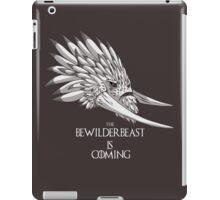 The Bewilderbeast is Coming iPad Case/Skin