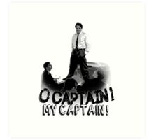 Dead Poet's Society - O Captain! My Captain! Art Print
