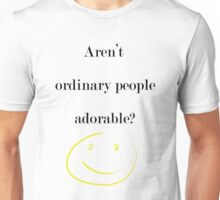 Moriarty Quote Unisex T-Shirt