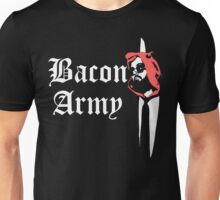 Bacon Army Unisex T-Shirt