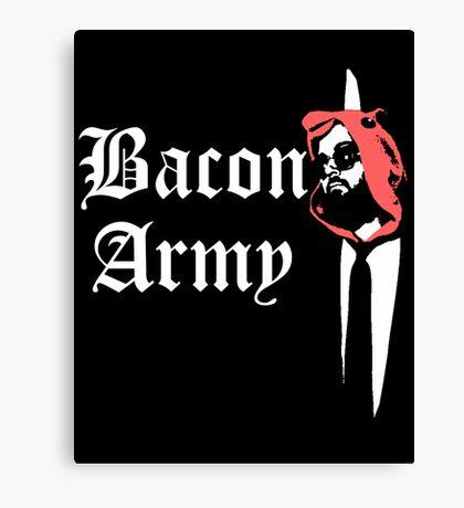 Bacon Army Canvas Print