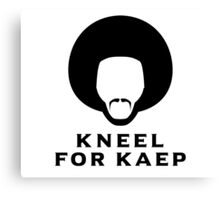 Kneel for Kaep Canvas Print