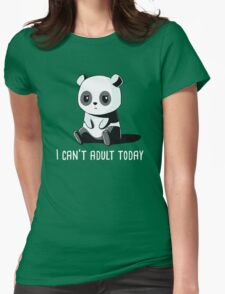 Can't Adult Today Womens Fitted T-Shirt