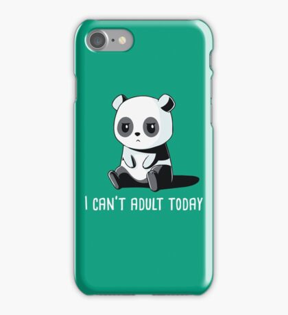 Can't Adult Today iPhone Case/Skin