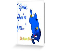 You're Free Greeting Card
