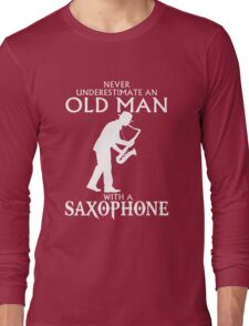 Old Man With A Saxophone Long Sleeve T-Shirt