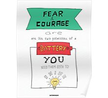 Fear and Courage - Typography Poster Poster