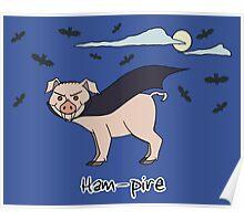 Ham-Pire Poster