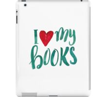 I love my books iPad Case/Skin
