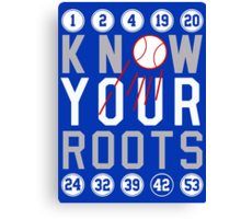 "Dodgers ""Know Your Roots"" Canvas Print"
