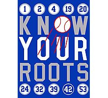 "Dodgers ""Know Your Roots"" Photographic Print"