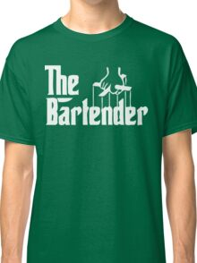 the bartender Classic T-Shirt