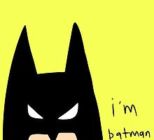 i'm batman by trash queen