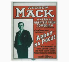 Performing Arts Posters Andrew Mack Americas greatest Irish comedian in Dion Boucicaults masterpiece Arrah Na Pogue 0012 Kids Tee