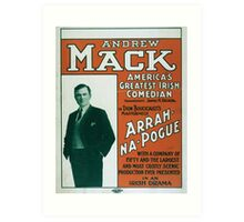 Performing Arts Posters Andrew Mack Americas greatest Irish comedian in Dion Boucicaults masterpiece Arrah Na Pogue 0012 Art Print