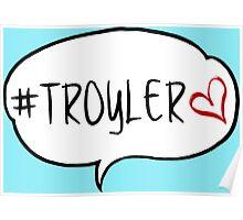 #TROYLER Poster