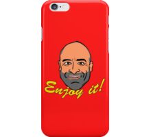 Enjoy it! with Brody Stevens iPhone Case/Skin