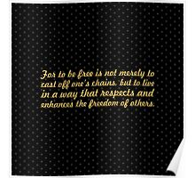 """For to be free is not... """"Nelson Mandela"""" Inspirational Quote (Square) Poster"""