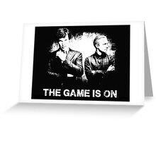 The Game Is On - Sherlock Greeting Card