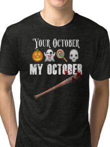 TWD Lucille Baseball Bat Emoji Halloween Design Funny Your October My October Dead Tri-blend T-Shirt