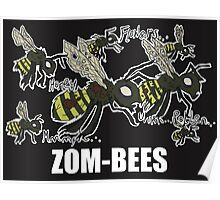Zom-Bees Poster