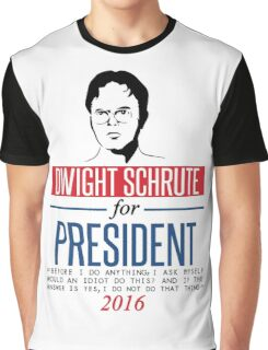Dwight Schrute for President Graphic T-Shirt