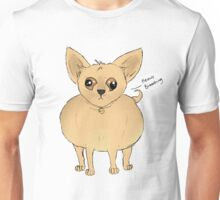 Ben the Chihuahua Unisex T-Shirt