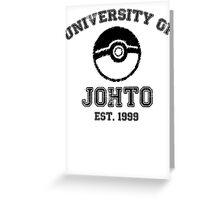 University of Johto Greeting Card