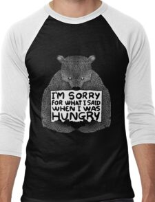 I'm Sorry For What I Said When I Was Hungry - Black Men's Baseball ¾ T-Shirt