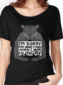 I'm Sorry For What I Said When I Was Hungry - Black Women's Relaxed Fit T-Shirt