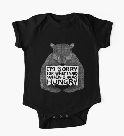 I'm Sorry For What I Said When I Was Hungry - Black One Piece - Short Sleeve