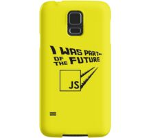 JS to the Future Samsung Galaxy Case/Skin