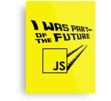 JS to the Future Metal Print