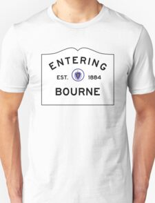 Entering Bourne - Commonwealth of Massachusetts Road Sign Unisex T-Shirt