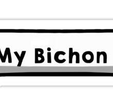 I Love My Bichon Frise Sticker