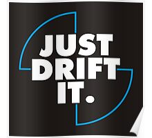 Just drift it (BMW) Poster