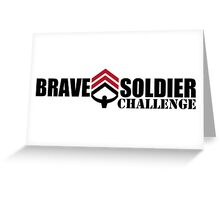 Brave Soldier Challenge 3 Greeting Card