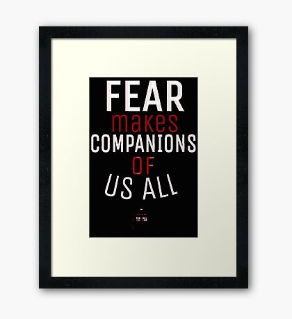 Fear- Doctor Who Framed Print