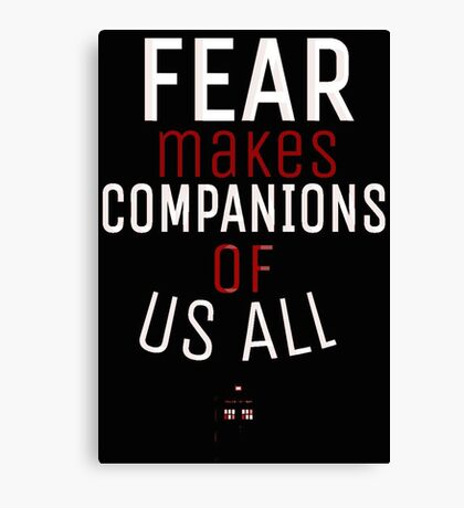 Fear- Doctor Who Canvas Print
