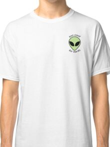 Too Cool For Earth Classic T-Shirt