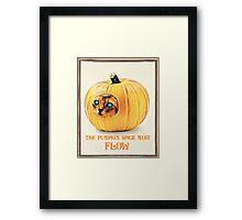 The Pumpkin Spice must flow Framed Print