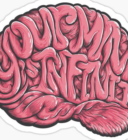 Your Mind is Infinite Sticker