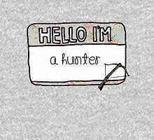 Hello I'm [A Hunter] Pullover