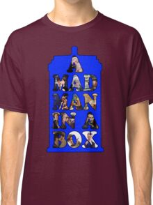 A mad man in a box Classic T-Shirt