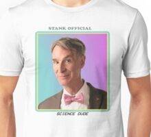 STANK OFFICIAL LOVES BILL NYE Unisex T-Shirt