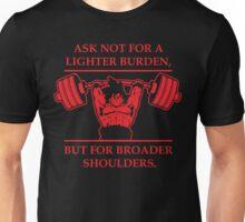 Broader Shoulders (Red Print) Unisex T-Shirt